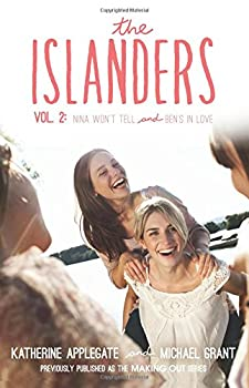 The Islanders, Vol. 2: Nina Won't Tell / Ben's in Love 0062340786 Book Cover