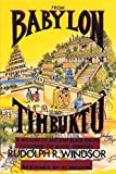 From Babylon to Timbuktu: A History of the