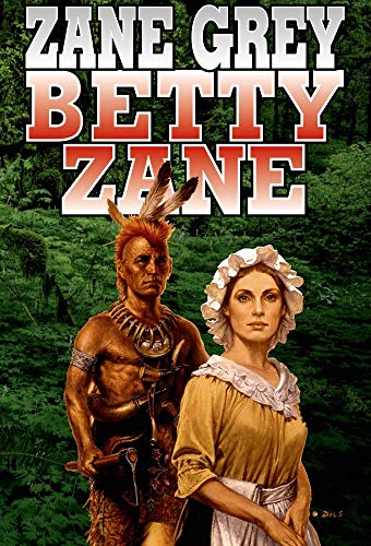 Betty Zane ( illustrated ) for sale  Delivered anywhere in Canada