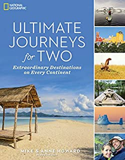Book Cover: Ultimate Journeys for Two: Extraordinary Destinations on Every Continent