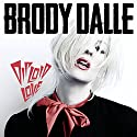 Dalle, Brody - Diploid Love [Audio CD]<br>