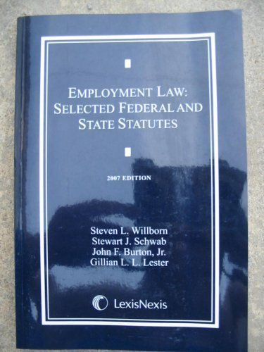 Employment Law: Selected Federal and State Statutes