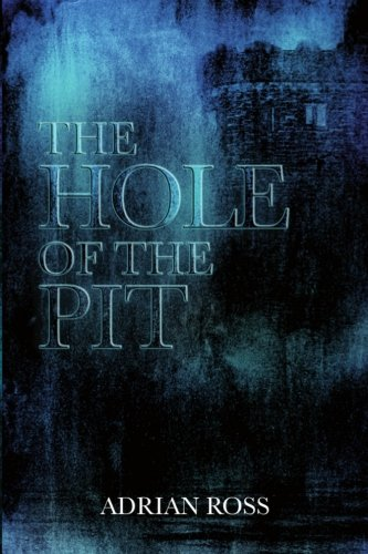 The Hole of the Pit: And By One, By Two and By Three