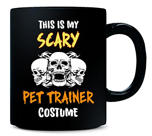 This Is My Scary Pet Trainer Costume Halloween Gift - Mug ()