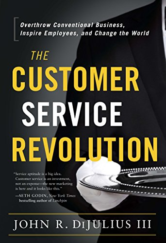 Amazon the customer service revolution overthrow conventional the customer service revolution overthrow conventional business inspire employees and change the world fandeluxe Choice Image