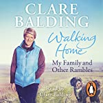 Walking Home: My Family and Other Rambles | Clare Balding