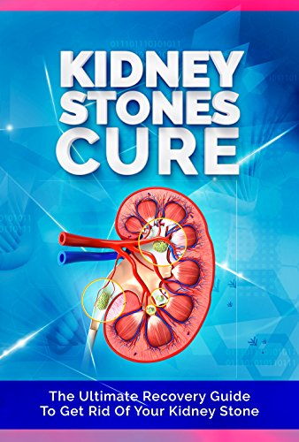 the kidney stones cure the ultimate recovery guide to get rid of rh amazon com kidney stones guidelines pdf kidney stones guidelines pdf