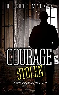 Courage Stolen by R. Scott Mackey ebook deal