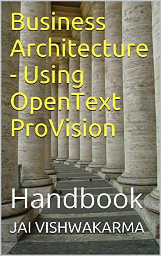 Business Architecture - Using OpenText ProVision: Handbook