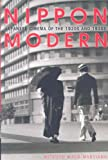 Nippon Modern : Japanese Cinema of the 1920s And 1930s, Wada-Marciano, Mitsuyo, 082483240X