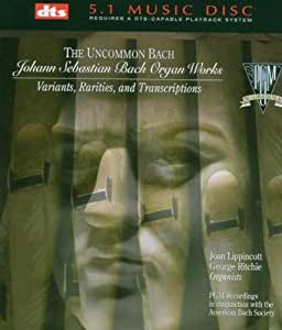 Uncommon Bach-Organ Works