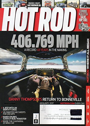 THOMPSON'S RETURN TO BONNEVILLE Connie Kalitta Talks Top Fuel RANDY GRUBB'S SCRATCH-BUILT ROADSTER Hot Rod Through The Years ()