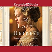 The Lost Heiress: Ladies of the Manor, Book 1 | Roseanna M. White
