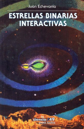 Descargar Libro Estrellas Binarias Interactivas: 0 Juan Echeverría