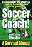 img - for Soccer Coach! A Survival Manual book / textbook / text book