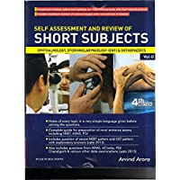 Self Assessment And Review Of Short Subjects Ophthalmology Otorhinolaryngology & Orthopaedics Vol -II 4ed 2016