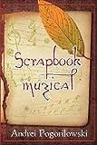 Scrapbook Muzical, Andrei Pogorilowski, 1493533711