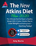 The New Atkins Diet Plan 2020: The Ultimate Diet