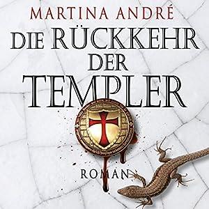 Die Rückkehr der Templer | Livre audio