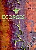 Ecorces : Voyage dans l'intimité des arbres du monde