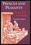 Princes and Peasants, Donald R. Hopkins, 0226351769