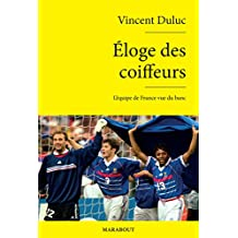 Eloge des coiffeurs (Sport) (French Edition)