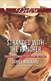 Stranded with the Rancher (Texas Cattleman's Club: After the Storm, Book 1)