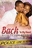 Back In My Heart (Back To Life Series Book 4)