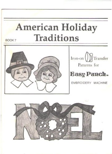 ditions: Iron-on Transfer Patterns for Easy Punch Embroidery Machine (Book 7) ()