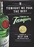 MAGAZINE ADVERTISEMENT For 2013 Tanqueray Gin Tonight We Pour The Best