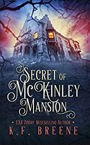 Secret of McKinley Mansion (A Nineties Themed YA Ghost Story)