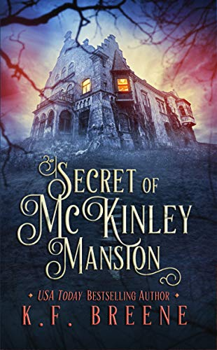 Secret of McKinley Mansion (A Nineties Themed YA Ghost Story)]()