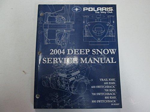 2004 Polaris Deep Snow Trail RMK 600 700 800 Switchback Service Manual WORN OEM