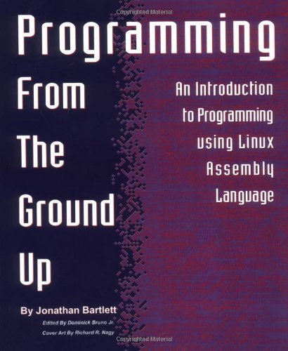 Programming from the Ground Up by Brand: Bartlett Publishing