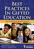 Best Practices in Gifted Education, Ann Robinson and Bruce M. Shore, 159363210X
