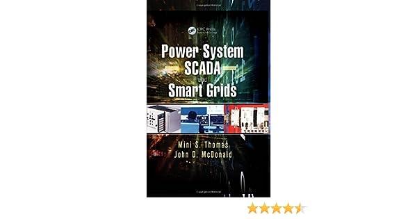 Power System SCADA and Smart Grids: Mini S  Thomas, John