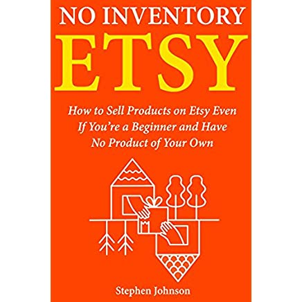PDF Epub No Inventory Etsy: How to Sell Products on Etsy ...