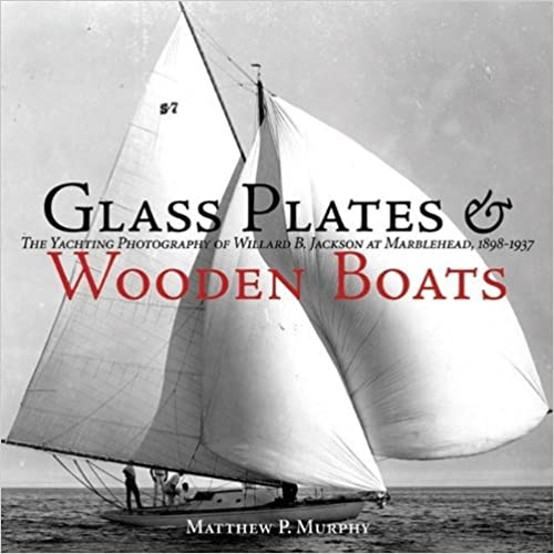 Matthew P. Murphy - Glass Plates And Wooden Boats