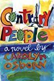 img - for Contrary People: A Novel book / textbook / text book