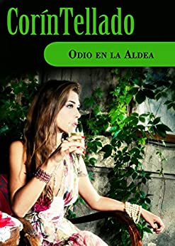 Odio en la aldea (volumen independiente) (Spanish Edition) by [Tellado,