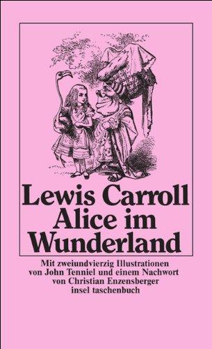 Alice im Wunderland (insel taschenbuch): Amazon.de: Carroll, Lewis,  Tenniel, John, Enzensberger, Christian, Enzensberger, Christian: Bücher