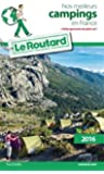 Guide du Routard Nos meilleurs campings en France 2016: Avec hébergements de plein air