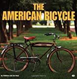 The American Bicycle, Pridmore, Jay and Hurd, Jim, 0760310459