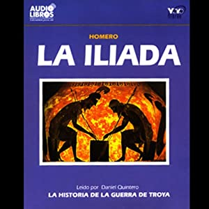 La Iliada [The Iliad] Audiobook