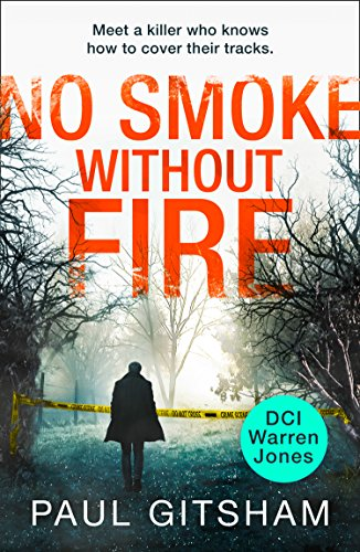 No Smoke Without Fire (DCI Warren Jones, Book 2) (New York Times Best Sellers Nonfiction 2013)