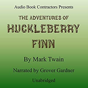 Adventures of Huckleberry Finn Hörbuch