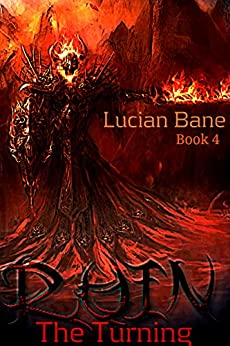 Ruin, The Turning: The Turning (Ruin Series Book 4) by [Bane, Lucian]