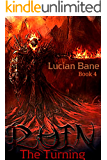 Ruin, The Turning: The Turning (Ruin Series Book 4)