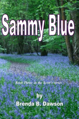 Sammy Blue: Book Three in the Scott Series