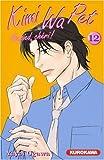 Kimi Wa Pet, Tome 12 (French Edition)
